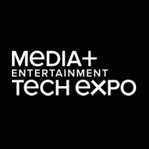 MEDIA + ENTERTAINMENT TECH EXPO(SMPTE SHOW)