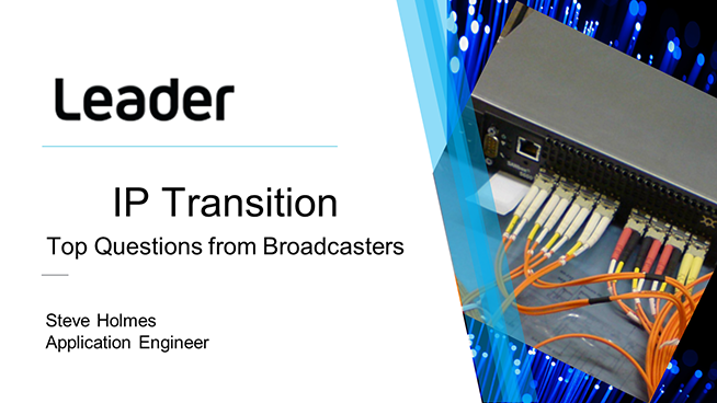 The IP Transition — Top Questions From Broadcasters (Webinar)